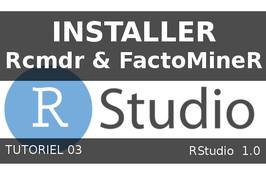 Installer R Commander et FactoMineR pour analyses multivariés