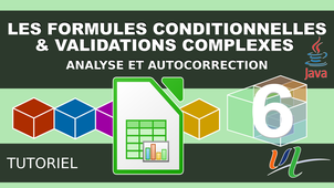 Les formules conditionnelles & validations complexes
