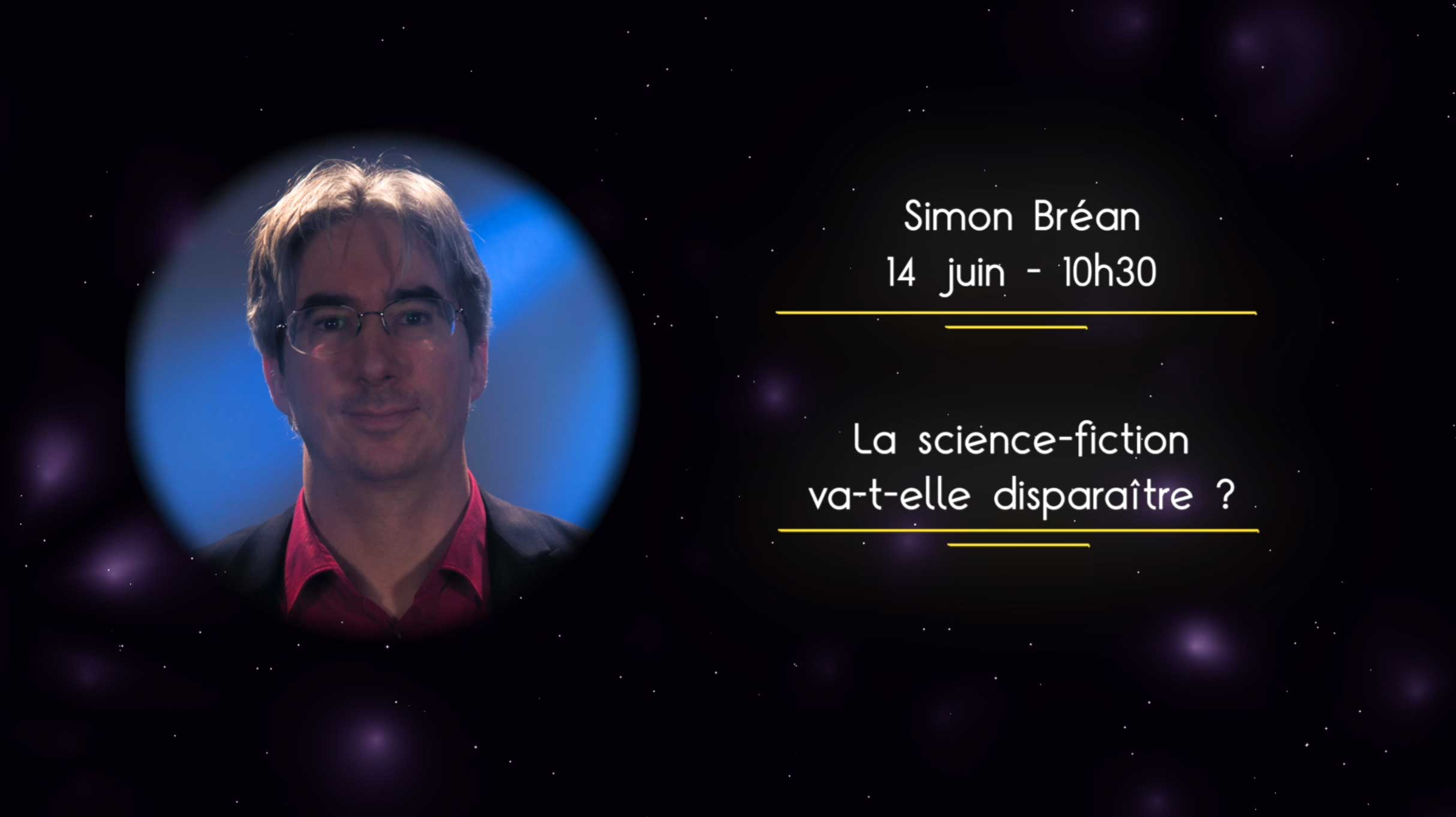 Simon Bréan - La science-fiction va-t-elle disparaitre ?