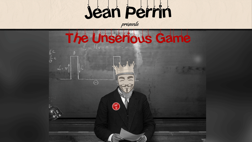The Unserious Game - Extended